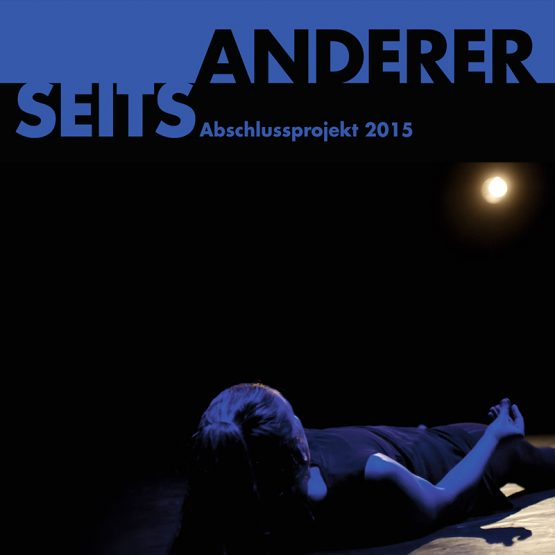 Abschlussprojekt 2015 – Andererseits – Contemporary Dance School Hamburg